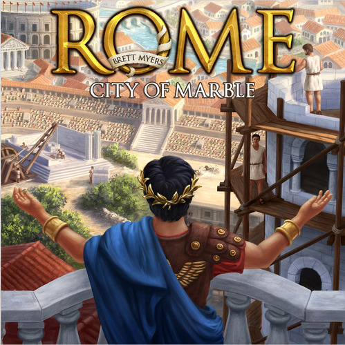 Ring Side Report-Board Game Review of Rome-City of Marble